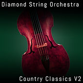 Country Classics, Vol. 2 by Diamond String Orchestra