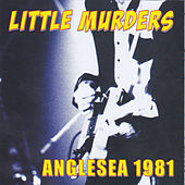 Anglesea 1981 (Live) by The Little Murders
