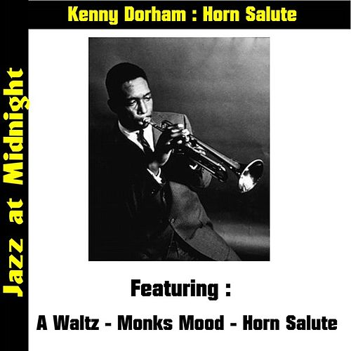 Horn Salute by Kenny Dorham