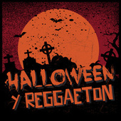 Halloween y Reggaeton von Various Artists