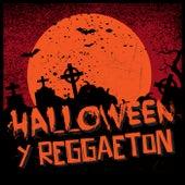 Halloween y Reggaeton by Various Artists