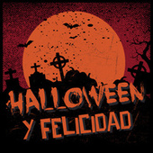 Halloween y Felicidad de Various Artists