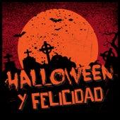 Halloween y Felicidad von Various Artists