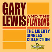 The Liberty Singles Collection by Gary Lewis & The Playboys