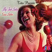 My Fair Lady Goes Latin de Tito Puente