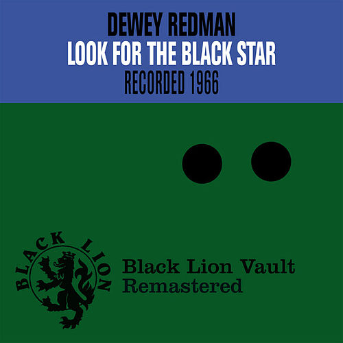 Look for the Black Star by Dewey Redman