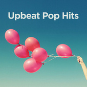 Upbeat Pop Hits de Various Artists