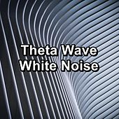 Theta Wave White Noise by Brown Noise
