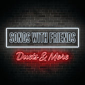 Songs With Friends: Duets & More de Various Artists