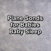 Plane Sonds for Babies Baby Sleep von Yoga