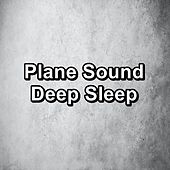 Plane Sound Deep Sleep by White Noise Sleep Therapy