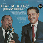Lawrence Welk & Johnny Hodges by Lawrence Welk