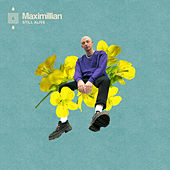 Still Alive (Deluxe Edition) by Maximillian