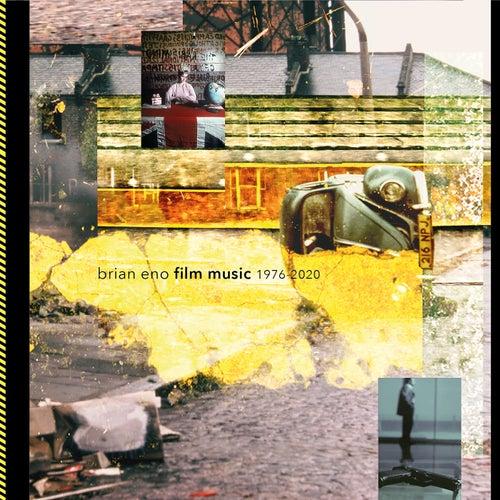 Brian Eno - Film Music 1976 ~ 2020 by Brian Eno
