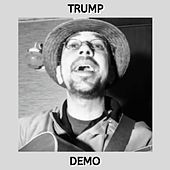 Trump (Demo) by Kev Rowe