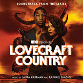 Lovecraft Country (Soundtrack From The HBO® Original Series) de Various Artists
