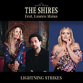 Lightning Strikes (feat. Lauren Alaina) by The Shires