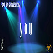 You by DJ Morelly