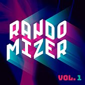 RandoMizer, Vol. 1 by Various Artists