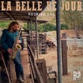La Belle de Jour von Rodrigo Sha