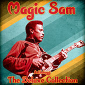 Anthology: The Deluxe Collection (Remastered) by Magic Sam
