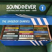 The Shoebox Diaries: Sound as Ever (Australian Indie 1990-1999), Vol. 1 by Various Artists