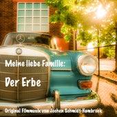 Meine liebe Familie: Der Erbe (Original Motion Picture Soundtrack) von Jochen Schmidt-Hambrock