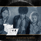Decca Era & Mercury Rarities de Thin Lizzy