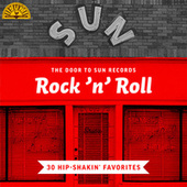 The Door to Sun Records: Rock 'n' Roll (30 Hip-Shakin' Favorites) von Various Artists