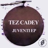Juventi EP by Tez Cadey