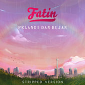 Pelangi dan Hujan (Stripped Version) de Fatin