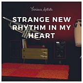 Strange New Rhythm in My Heart von Lew Stone