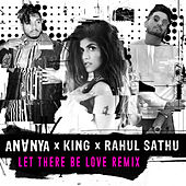 Let There Be Love (Remix) von Ananya Birla