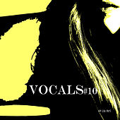 Vocals #10 by Various Artists