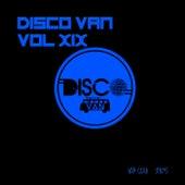 Disco Van, Vol. 19 by Various Artists