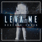 Leva-Me by Rogério Sousa
