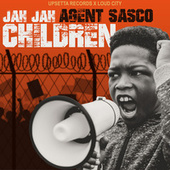 Jah Jah Children von Agent Sasco aka Assassin