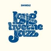 Long Live the Jazz de Swindle