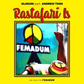 Rastafari Is (Ao Vivo No Femadum) by Olodum