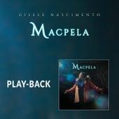 Macpela (Playback) von Gisele Nascimento