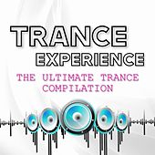 Trance Experience (The Ultimate Trance Compilation) by Dj Mill, Manuel T, Anthithesys, Andrea Montorsi, Nelka, DVO, Black Runner, Raptor, Luxor, Nebula, Xb, Zero-Project, Alex Baggi, Delta, Maegaton, Elektro Nature, Pincky, Pulsation 1, Ado The Dream, Technoid, Rotar