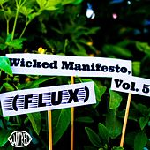 Wicked Manifesto, Vol. 5 (Flux) by The Wicked Lemon