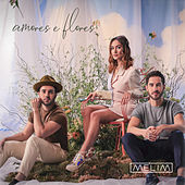 Amores E Flores by Melim