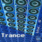 Trance Volume 6 by Various Artists
