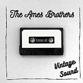 The Ames Brothers - Vintage Sound de The Ames Brothers
