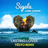 Lasting Lover (Tiësto Remix) by Sigala