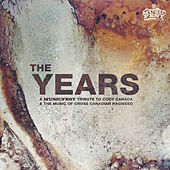 The Years: A Musicfest Tribute to Cody Canada and the Music of Cross Canadian Ragweed by Various Artists