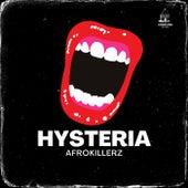 Hysteria by Afrokillerz