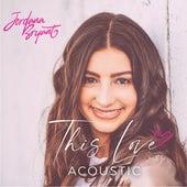 This Love (Acoustic) de Jordan A. Bryant