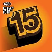 15 Years Fuse by Various Artists